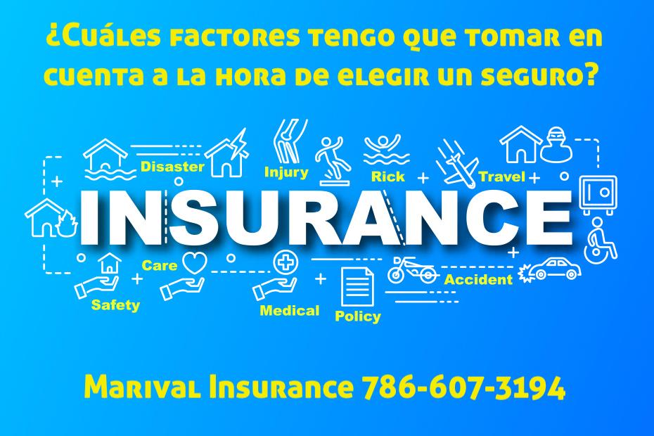 ¿Cuáles factores tengo que tomar en cuenta a la hora de elegir un seguro?