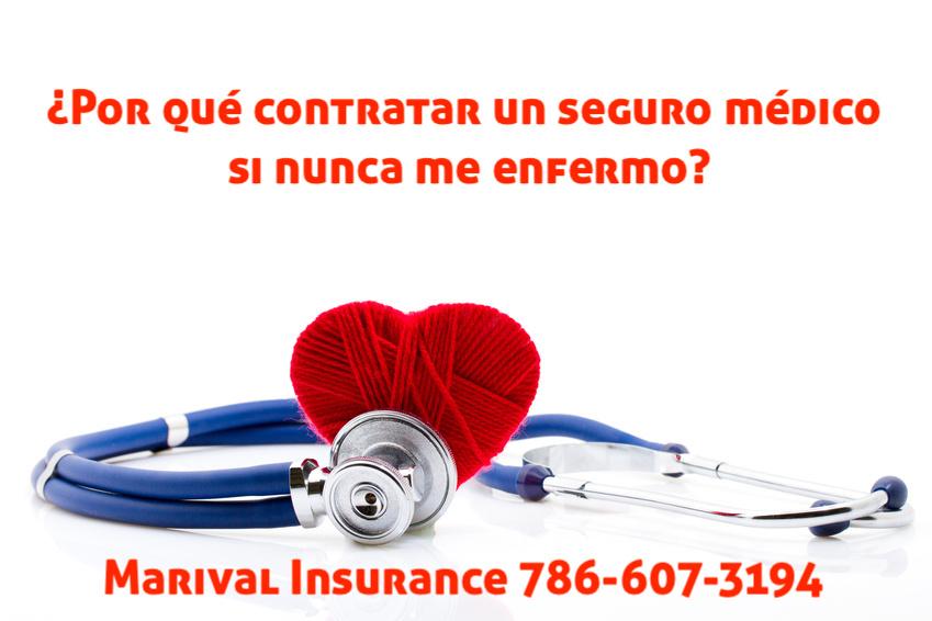 ¿Por qué contratar un seguro médico si nunca me enfermo?