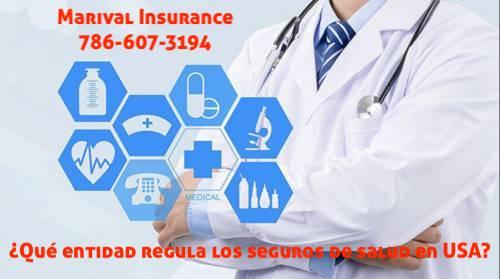 ¿Qué entidad regula los seguros de salud en USA?