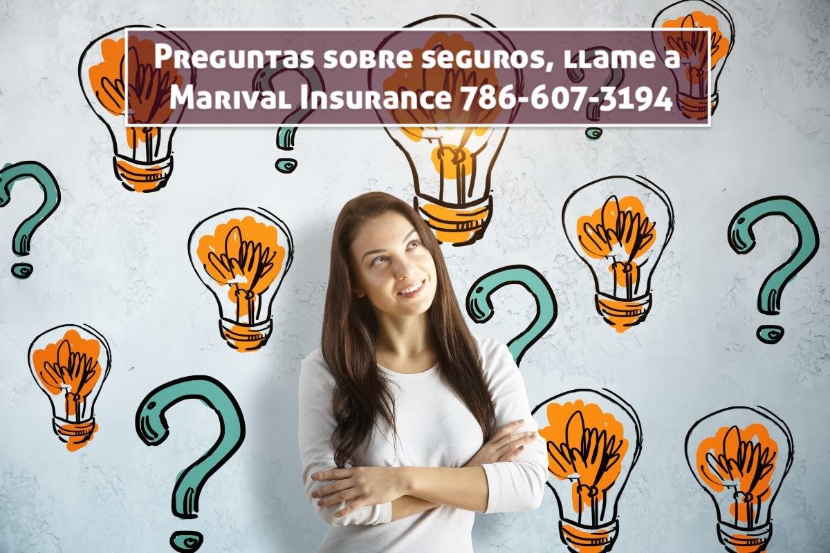 Preguntas sobre seguros, llame a Marival Insurance